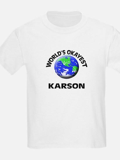 World's Okayest Karson T-Shirt