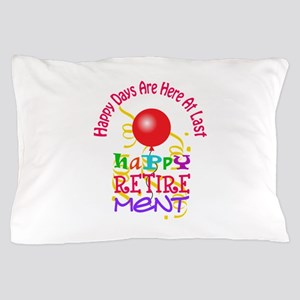 Happy Days Pillow Case
