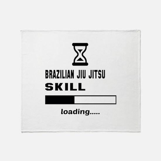 Brazilian Jiu-Jitsu Skill Loading... Throw Blanket