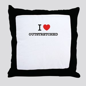 I Love OUTSTRETCHED Throw Pillow