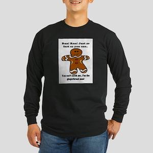 GINGERBREAD MAN! Long Sleeve Dark T-Shirt