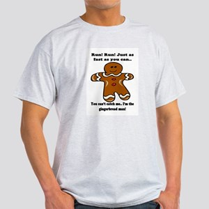 GINGERBREAD MAN! Light T-Shirt