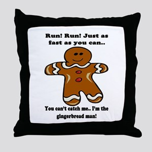 GINGERBREAD MAN! Throw Pillow