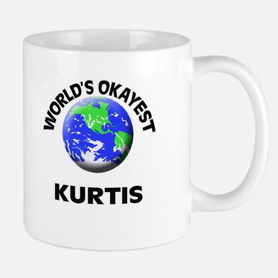 World's Okayest Kurtis Mugs
