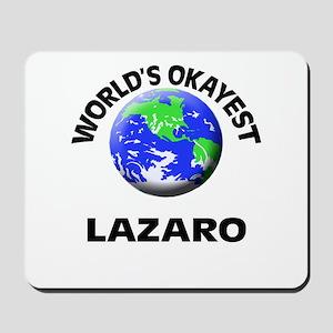 World's Okayest Lazaro Mousepad