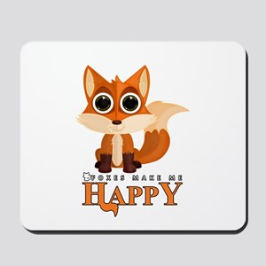 Foxes Make Me Happy Mousepad