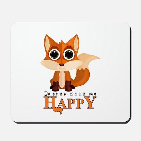 Foxes Make Me Happy Mousepad