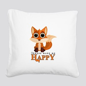 Foxes Make Me Happy Square Canvas Pillow