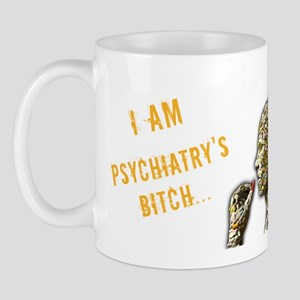 Psychiatry's Bitch Mug