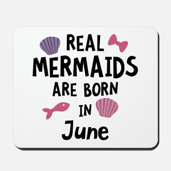 Mermaids are born in June C1757 Mousepad