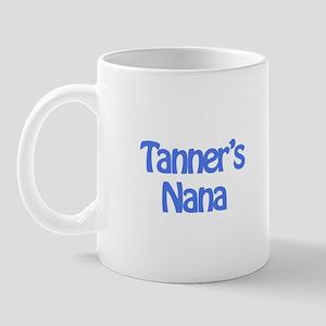 Tanner's Nana  Mug