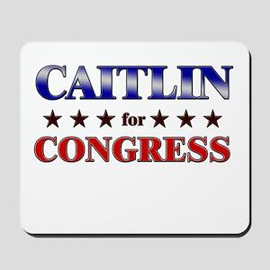 CAITLIN for congress Mousepad