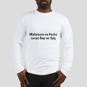 Malipayon na Pasko Long Sleeve T-Shirt