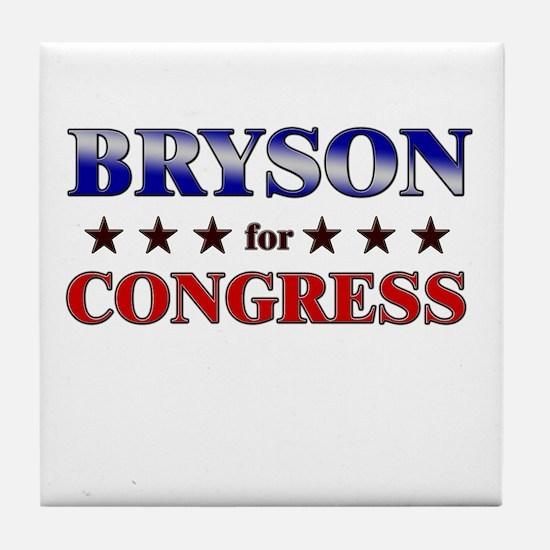 BRYSON for congress Tile Coaster