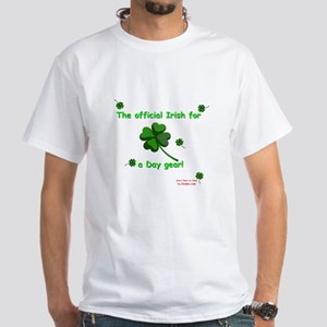 Official Irish for a Day White T-Shirt