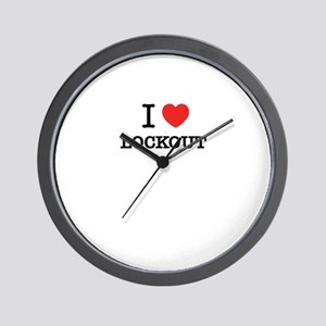 I Love LOCKOUT Wall Clock