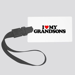 I LOVE MY GRANDSONS Large Luggage Tag