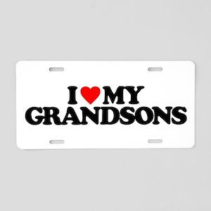 I LOVE MY GRANDSONS Aluminum License Plate