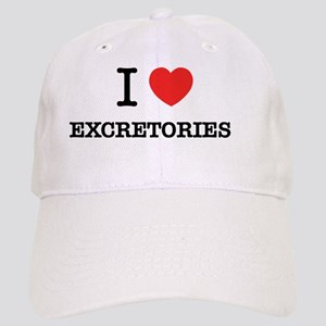 I Love EXCRETORIES Cap