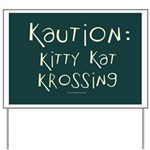 Kaution: Kitty Cat Crossing Yard Sign