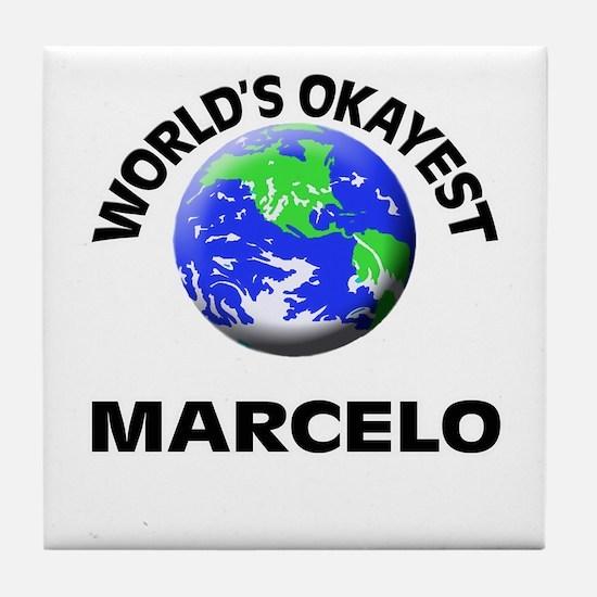 World's Okayest Marcelo Tile Coaster