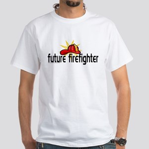 future firefighter White T-Shirt