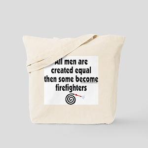 All men created equal, firefi Tote Bag