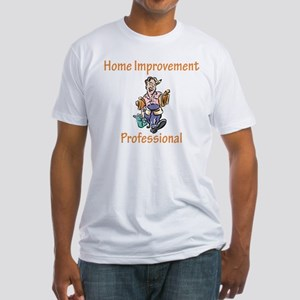 Home Improvement Fitted T-Shirt
