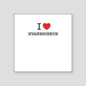 I Love EVANESCENCE Sticker