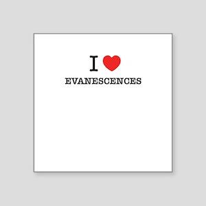 I Love EVANESCENCES Sticker