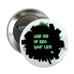 Wad Me Up Button