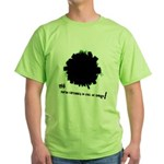 Earth is Full of Things--Green T-Shirt