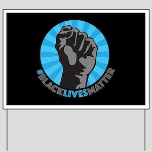 Black Lives Matter Fist Yard Sign