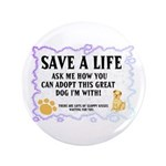 """Save a Life 3.5"""" Button (100 pack)"""