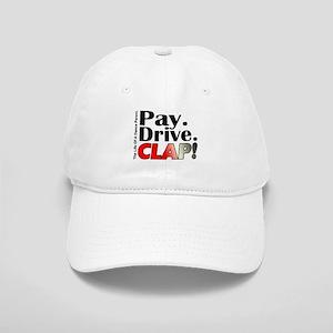 Pay, Drive, Clap - Dance Parent Cap