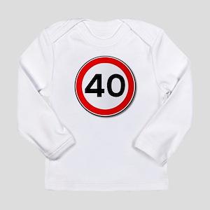 40 MPH Limit Traffic Sign Long Sleeve T-Shirt