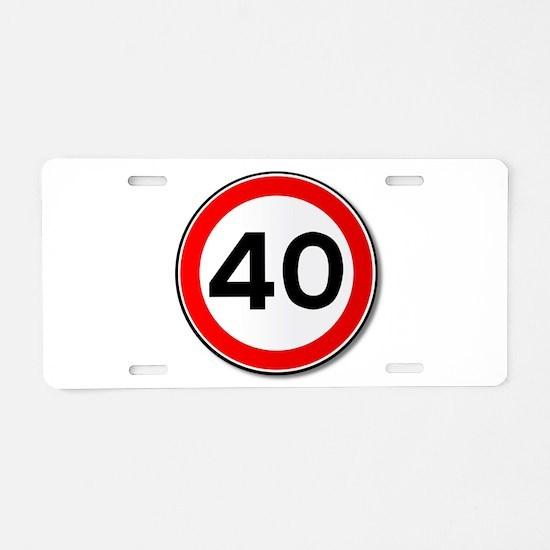 40 MPH Limit Traffic Sign Aluminum License Plate