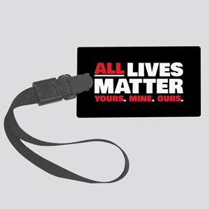 All Lives Matter Large Luggage Tag