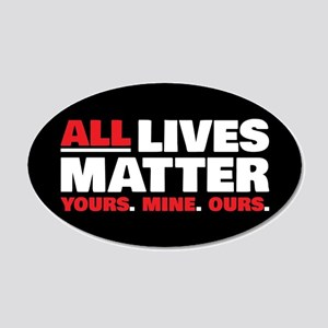 All Lives Matter 20x12 Oval Wall Decal