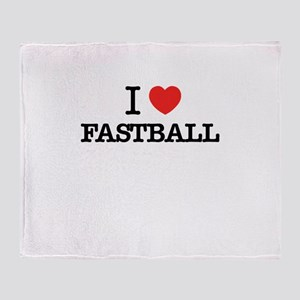 I Love FASTBALL Throw Blanket