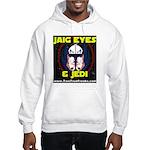 Jaig Eyes & Jedi Hoodie