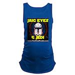 Jaig Eyes & Jedi Maternity Tank Top