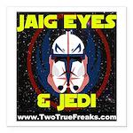 Jaig Eyes & Jedi Square Car Magnet 3