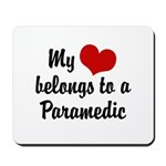 My Heart Belongs to a Paramedic Mousepad