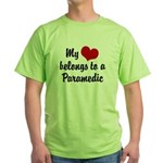 My Heart Belongs to a Paramedic Green T-Shirt