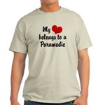 My Heart Belongs to a Paramedic Light T-Shirt