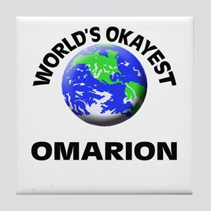 World's Okayest Omarion Tile Coaster