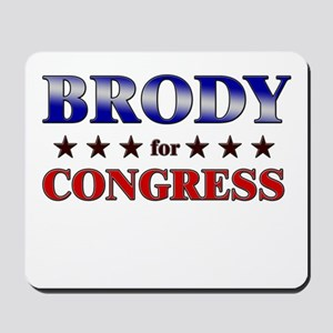 BRODY for congress Mousepad