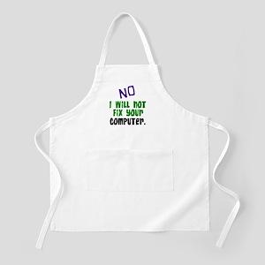 I Won't Fix Your Computer BBQ Apron