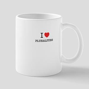 I Love PLURALITIES Mugs
